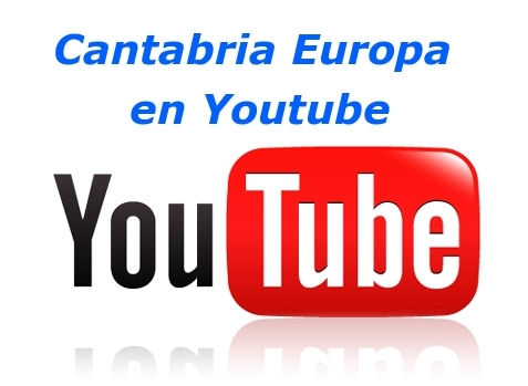 Cantabria Europa en Youtube